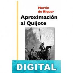 Aproximación al Quijote Martín de Riquer