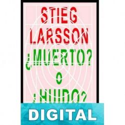 Stieg Larsson, ¿muerto o huido? Martin Liss