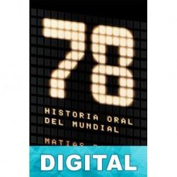 78 Historia oral del Mundial Matías Bauso