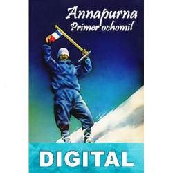 Annapurna. Primer ochomil Maurice Herzog