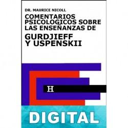 Comentarios psicológicos sobre las enseñanzas de Gurdjieff y Uspenskiï Libro 4 Maurice Nicoll