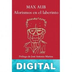 Aforismos en el laberinto Max Aub