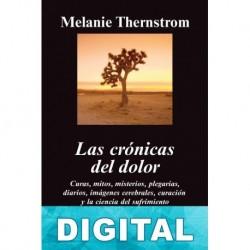 Crónicas del dolor Melanie Thernstrom