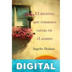 El invierno que tomamos cartas en el asunto Ángeles Doñate