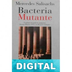 Bacteria mutante Mercedes Salisachs