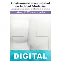 Cristianismo y sexualidad en la Edad Moderna Merry E. Wiesner