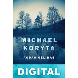 Aguas gélidas Michael Koryta
