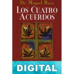 Los cuatro acuerdos Miguel Ángel Ruiz Macías