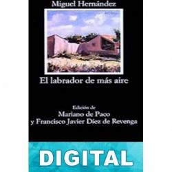 El labrador de más aire Miguel Hernández