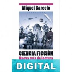 Ciencia Ficción - Nueva guía de lectura Miquel Barceló