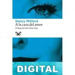A la caza del amor Nancy Mitford