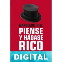 Piense y hágase rico Napoleon Hill