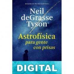 Astrofisica para gente con prisas Neil deGrasse Tyson
