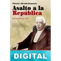 Asalto a la República (Enero-Abril 1936) Niceto Alcalá-Zamora