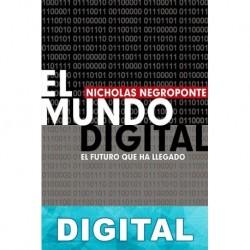 El mundo digital Nicholas Negroponte