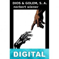 Dios y Golem, S. A. Norbert Wiener