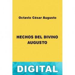 Hechos del divino Augusto Octavio César Augusto