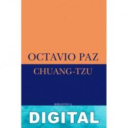 Chuang-tzu Octavio Paz