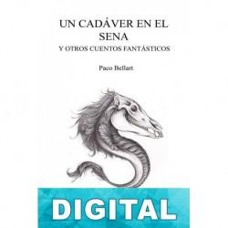 Un cadáver en el Sena y otros cuentos fantásticos Paco Bellart