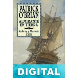 Almirante en tierra Patrick O Brian