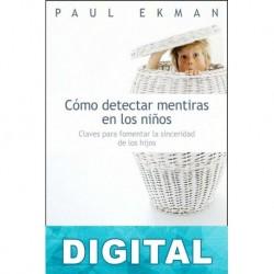 Cómo detectar mentiras en los niños Paul Ekman