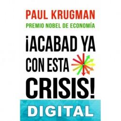 Acabad ya con esta crisis Paul Krugman