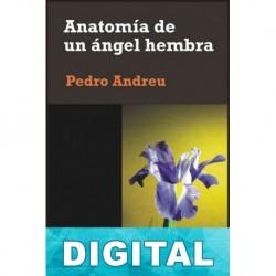 Anatomía de un ángel hembra Pedro Andreu
