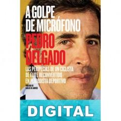 A golpe de micrófono Pedro Delgado