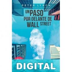 Un paso por delante de Wall Street Peter Lynch