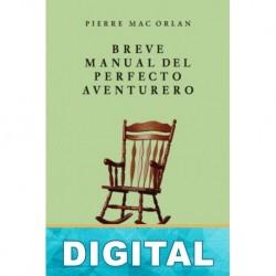 Breve manual del perfecto aventurero Pierre Mac Orlan