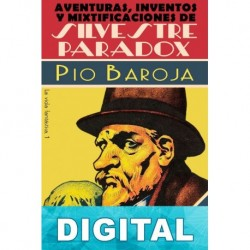 Aventuras, inventos y mixtificaciones de Silvestre Paradox Pío Baroja