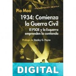 1934: Comienza la Guerra Civil Pío Moa