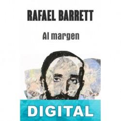 Al margen Rafael Barrett