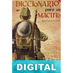 Diccionario para un macuto Rafael García Serrano