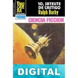 10, satélite de castigo Ralph Barby