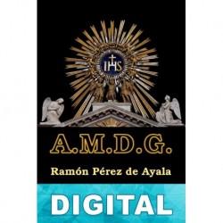 A. M. D. G. Ramón Pérez de Ayala