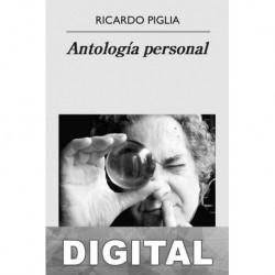 Antología personal Ricardo Piglia