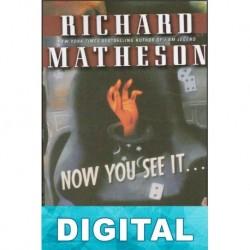 Ahora lo ves… (No oficial) Richard Matheson