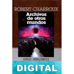 Archivos de otros mundos Robert Charroux