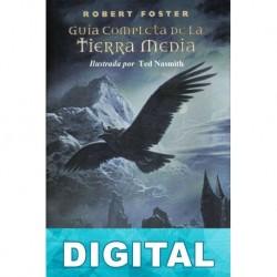 Guía completa de la Tierra Media (Ilustrada) Robert Foster
