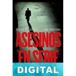 Asesinos en serie Robert K. Ressler & Tom Shachtman