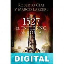 1527. El infierno de Roma Roberto Ciai & Marco Lazzeri