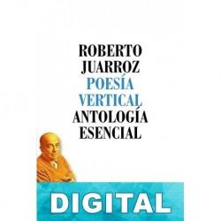 Antología esencial Roberto Juarroz