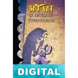 Bat Pat. La abuela de Tutankamon Roberto Pavanello