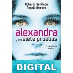 Alexandra y las siete pruebas Roberto Santiago & Ángela Armero