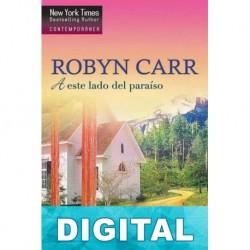 A este lado del paraíso Robyn Carr