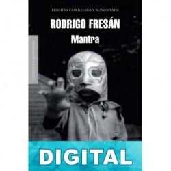 Mantra Rodrigo Fresán