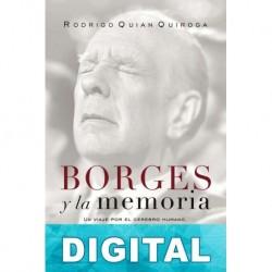 Borges y la memoria Rodrigo Quian Quiroga