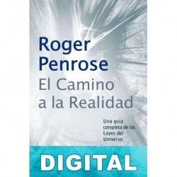 El camino a la realidad Roger Penrose