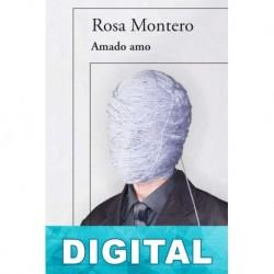 Amado amo Rosa Montero